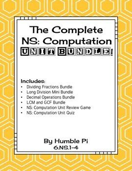 The Complete 6th Grade NS: Computation Unit Bundle-6.NS.1,6.NS.2,6.NS.3,6.NS.4