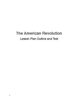 The Complete American Revolution Outline w/ Test
