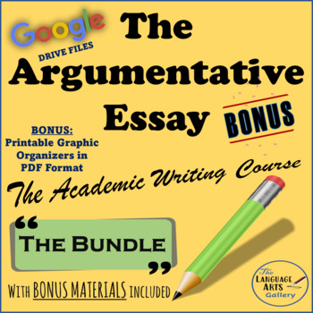 The Complete Argumentative Essay