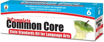 The Complete Common Core State Standards Kit for Language Arts 6 SALE! 158054