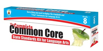 The Complete Common Core State Standards Kit for Language Arts 8 SALE! 158056