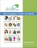 Complete EAR Book: Vocalic R Articulation and Language Workbook