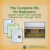 The Complete ESL for Beginners: Lessons Guide with Activities