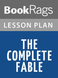 The Complete Fables Lesson Plans
