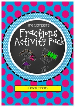 The Complete Fractions Activity Pack