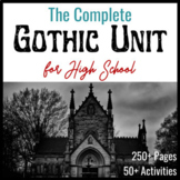 The Complete Gothic Unit for High School-- Close Readings,