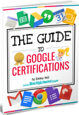 The Complete Guide to Google Certifications