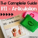 The Complete Guide to RTI Articulation