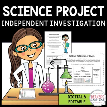 Complete Guide to Science Project -Digital Version Included, both editable!