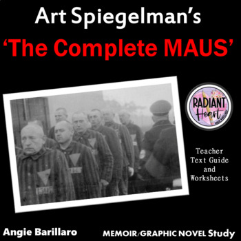 The Complete MAUS - Spiegelman Teacher Text Guide and Worksheets Updated