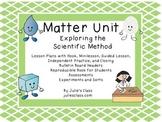 The Complete Matter Unit:Using the Scientific Method