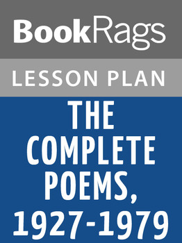 The Complete Poems, 1927-1979 Lesson Plans