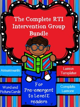 Complete RTI Intervention /Guided Reading/Tutoring Bundle-Pre-Emergent to E (8)