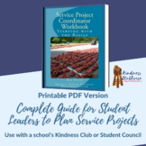 Complete Guide for Student Leaders to Plan Service Projects WORKBOOK
