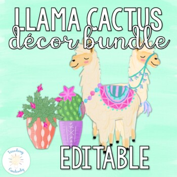The Complete Set of Editable Watercolor Llama and Cactus Classroom Decor Bundle
