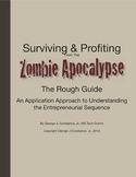 The Complete Surviving & Profiting from the Zombie Apocaly