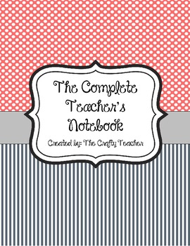 The Complete Teacher's Binder/Notebook w/Sub info. 2013-2014 school year