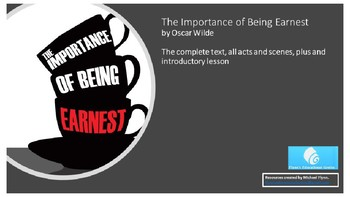 The Complete 'The Importance of Being Earnest' (7x90 minute lessons)