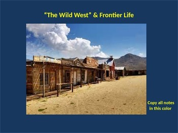 The Complete U.S. Wild West & Frontier Power Point Unit