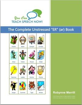 Complete Unstressed ER Book: Vocalic R Articulation and Language Workbook