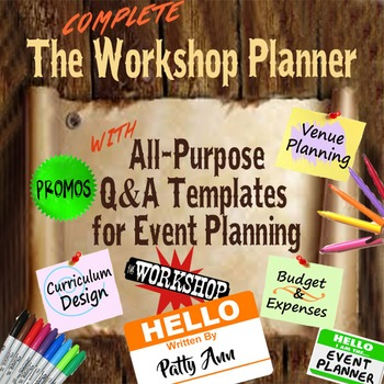 WORKSHOP PLANNER: COMPLETE All-Purpose Q&A Templates  for Event Planning