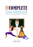 The Complete Yoga Curriculum