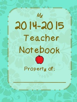 The Complete(ly Awesome) 2014-2015 Teacher's Notebook