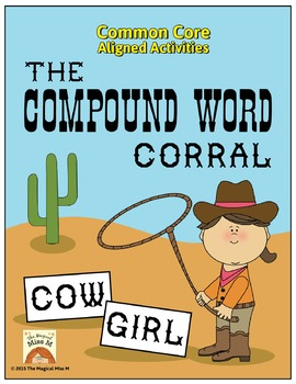 The Compound Word Corral! (Common Core Aligned)