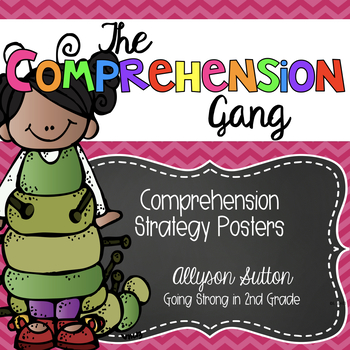 The Comprehension Gang: Reading Comprehension Strategy Posters