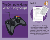 The Computer Game: Write A Play Script (9-13 years)