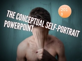 The Conceptual Self Portrait Project PowerPoint Introduction