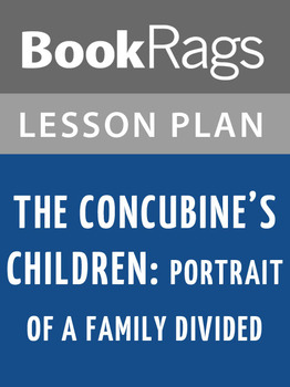 The Concubine's Children: Portrait of a Family Divided Lesson Plans