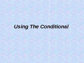 The Conditional