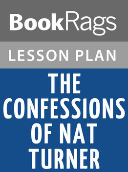 The Confessions of Nat Turner Lesson Plans