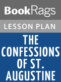 The Confessions of St. Augustine Lesson Plans