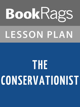 The Conservationist Lesson Plans
