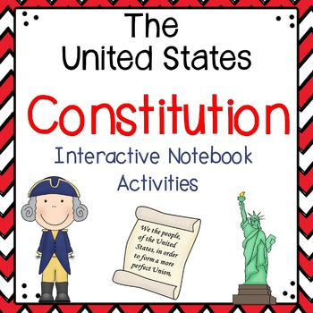 The Constitution {Interactive Notebook Activities}
