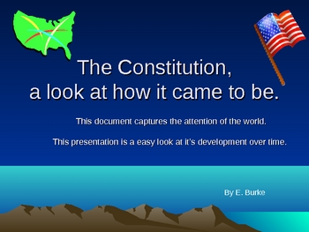 The Constitution, A Study Of How It Came To Be.