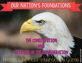 """The Constitution & Articles of the Confederation """"I Have, Who Has?"""""""