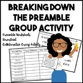 The Constitution: Breaking Down the Preamble Collaborative Group Activity