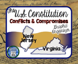 The U.S. Constitution {Conflicts and Compromises}