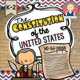 The Constitution {K-2}