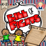 The Bill of Rights {K-2}