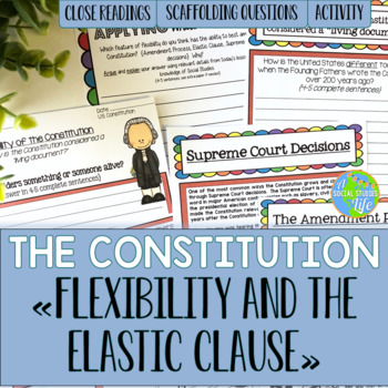 Constitution - Flexibility and Elastic Clause