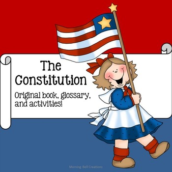 Constitution Day: Original Book, Glossary, and Comprehensi