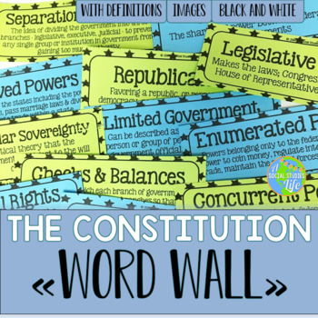 The Constitution Word Wall - Black and White