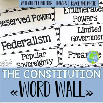 The Constitution Word Wall without definitions - Black and White