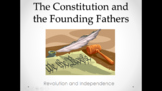 The Constitution and Founding Fathers (Lesson Plan, PowerP