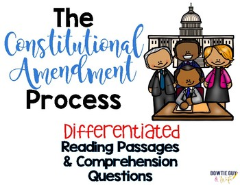 The Constitutional Amendment Process Leveled Text Reading Passages