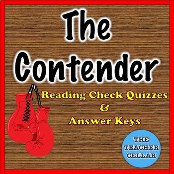 The Contender by Robert Lipsyte - Reading Quizzes and Answer Keys - Editable!